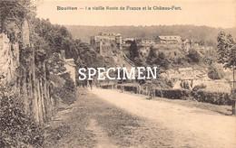 La Vieille Route De France Et Le Château-Fort @ Bouillon - Bouillon