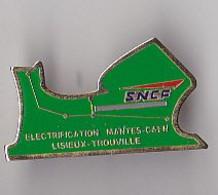 PIN'S THEME SNCF  ELECTRIFICATION MANTES CAEN  LISIEUX  TROUVILLE - TGV