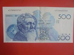 BELGIQUE 500 Francs 1982-1998 Circuler BELLE QUALITE (B.24) - 500 Francs