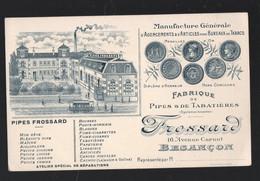 Besançon (25 Doubs) Belle Carte Professionnelle FROSSARD Pour Fumeurs: Pipes, Tabatières Etc.. (PPP31713) - Advertising