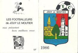 Calendrier 1986 Football Club De Jouy Le Moutier - Small : 1981-90