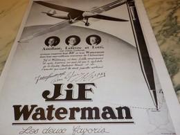 ANCIENNE PUBLICITE AVIATEUR ASSOLANT - LEFEVRE-LOTTI PRESENTE  JIF WATERMAN 1929 - Non Classificati