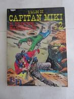 # CAPITAN MIKI N 2/ IL PRINCIPE MASCHERATO / DARDO / 1990 - Prime Edizioni