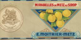 JP  /  ETIQUETTE ANCIENNE Mirabelles De METZ Au SIROP  MOITRIER . METZ Mirabelle - Fruits & Vegetables