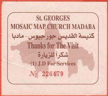 Giordania - Madaba - The Church Of Saint George - Mosaic Map - Biglietto D'ingresso - Ticket - Usato - Biglietti D'ingresso