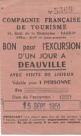 JP  /  Ticket Entrée COMPAGNIE FRANCAISE DE TOURISME 1951 Excursion à DEAUVILLE  Lisieux - Tickets - Vouchers