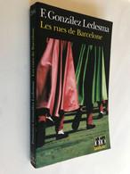 FOLIO Policier N° 206    Les Rues De Barcelone      F. Gonzalez Ledesma    330 Pages – 2001 Be- - Unclassified