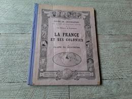 La France Et Ses Colonies Classe De Quatrième Cours De Géographie Collectif Mame Tours - 12-18 Years Old