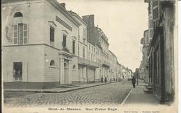 MONT DE MARSAN , Rue Victor Hugo , 1907 , CPA ANIMEE - Mont De Marsan