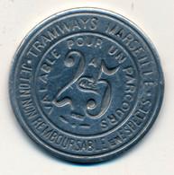 1920 Et + // MARSEILLE // TRAMWAYS // Vingt Cinq Centimes // Uniface - Professionals / Firms