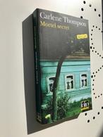 FOLIO Policier (Thriller) N° 592    Mortel Secret    Carlene Thompson    460 Pages- 2010 - Unclassified