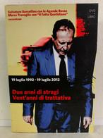 00274 DVD + Libro - 19 Luglio 1992 Due Anni Di Stragi Vent'anni Di Trattativa - Documentari