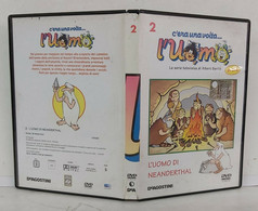 00364 DVD - C'era Una Volta L'uomo N. 2 - L'uomo Di Neanderthal - De Agostini - Documentaire