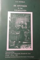 De Apotheker In Het Volksleven - Door A. Homblé - 1982 - History