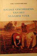 Sociale Geschiedenis Van Het Vlaamse Volk - Door Chr. Vandenbroeke - 1981 - Genealogie Familiekunde - History