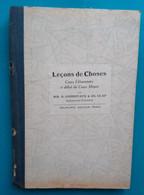G CONDEVAUX Et Ch CLAP Leçons De Choses Cours élémentaires Et Début Du Cours Moyen - 6-12 Years Old