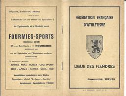 ATHLETISME - FEDERATION FRANCAIS D ATHLETISME LIGUE DES FLANDRES ANNUAIRE 1971-72 - DIRECTIVES, CALENDRIER, RECORDS..... - Sport