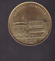 Jeton Médaille MDP Monnaie De Paris  Château D'Amboise 2007 - 2012