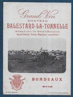 Etiquette - Chateau BALESTARD LA TONNELLE - Non Classificati
