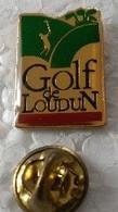 Pin's - Sports - Golf - Golf De LOUDUN (86) - - Golf