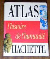 Histoire De L'Humanité - Pierre Vidal-Naquet - 1989 - 340 Pages 29,5 X 23,7 Cm - Dictionaries