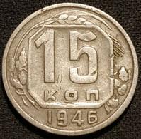 RUSSIE - RUSSIA - 15 KOPECKS 1946 - 11 Rubans - KM 110 - КОПЕЕК - Rusland