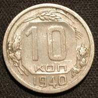 RUSSIE - RUSSIA - 10 KOPECKS 1940 - 11 Rubans - KM 109 - КОПЕЕК - Rusland