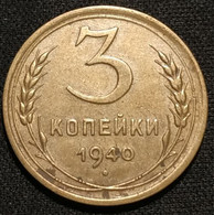 RUSSIE - RUSSIA - 3 KOPECKS 1940 - 11 Rubans - KM 107 - КОПЕЙКИ - Rusland