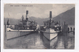 CP SUISSE LOCARNO Piroscafi Al Porto - TI Ticino