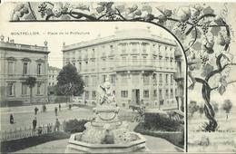 CPA De MONTPELLIER - Place De La Préfecture (illustration De Vignes). - Montpellier
