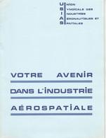 Brochure Pour Le Recrutement Dans L'industrie Aérospatiale USIAS Provenant Du Salon Aéronautique Paris 1967 - Altri