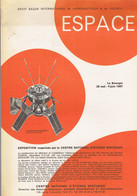 Dossier Du CNES Pour Le 27ème Salon International De L'aéronautique Du Bourget 1967 - Altri