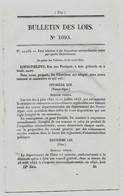 Bulletin Des Lois 1093 1844 Bardais Et L'Isle-sur-Marmande (Allier) Réunies Sous Le Nom De L'Isle-et-Bardais/Draguignan - Decreti & Leggi