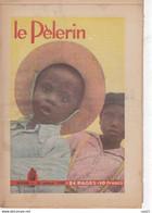 LE PELERIN 22 Octobre 1950 Enfants Noirs; Planche Patapouf; Le Mur Du Son N'existe Pas, Demain: Vacances Sur La Lune? - General Issues