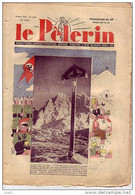 LE PELERIN 6 Mars 1938  Un Calvaire Au Tyrol, Hitler Et L'Autriche, Planche Patapouf (couleur), L'Autriche - 1900 - 1949