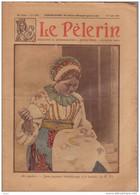 LE PELERIN  18 Août 1929 Paysanne Tchécoslovaque à La Broderie; Dépêchons Nous; Jamboree à Birkenhead Angleterre... - 1900 - 1949