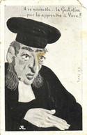 Illustrateur Juge A Ce Misérable ..La Guillotine ...pour Lui Apprendre à Vivre !! RV - Men