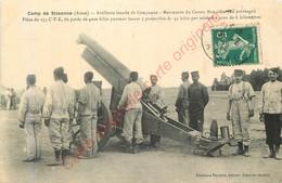 02.  Camp De SISSONNE .  Artillerie Lourde . Manoeuvre Du Canon Rimailho . Pièce De 155 CTR ... - Sissonne