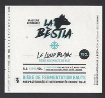 Etiquette De Bière Aux Malts De Blé   -  Le Loup Blanc  -   Brasserie La Bestia  à  Chanac  (48) - Beer