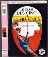 """Nouvelle Bibliothèque Rose N°206 - Club Des Cinq - Enid Blyton  - """"Le Club Des Cinq Et Le Vieux Puits"""" - 1966 - Bibliotheque Rose"""