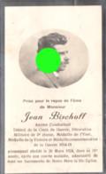 Jean Bischoff Ancien Combattant De La Guerre 14/18 Décédé En 1924 à BOMBAYE - Obituary Notices