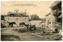VILLIERS-VINEUX - La Ferme De Sainte-Anne - La Vie Aux Champs En Bourgogne  - Carte Peu Courante - Voir Scan - Altri Comuni