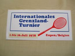 Autocollant Ancien   INTERNATIONALES GRENZLAND TURNIER  EUPEN 1978 - Otros