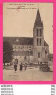 CPA (Réf Z 1088) (95 VAL D'OISE) NESLES-LA-VALLÉE L'église Monument Historique Vieux Tacot - Nesles-la-Vallée