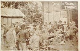 Cartolina Militare WWI - Casa Del Soldato - Torino - 1915 Ca. - Non Classificati