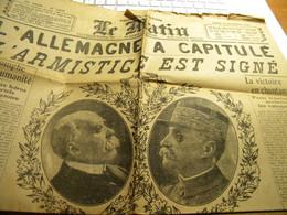 Journal Le Matin 12 Novembre 1918 L'Allemagne A Capitulé ! - Ohne Zuordnung