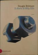 Il Diario Di Billy Ellis - Dougie Brimson - Baldini&Castoldi - 2002 - P - Otros