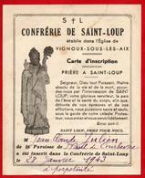 CONFRERIE DE SAINT-LOUP / Etablie Dans L'église De VIGNOUX-SOUS-LES-AIX (Cher) CARTE D'INSCRIPTION / Prière à SAINT-LOUP - Devotieprenten