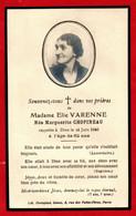 -- SOUVENIR MORTUAIRE / De MADAME ELIE VARENNE  Née MARGUERITE CHOPINEAU / 24 JUIN 1940 -- - Devotieprenten