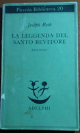 LA LEGGENDA DEL SANTO BEVITORE - JOSEPH ROTH - ADELPHI - 1980 - M - Otros